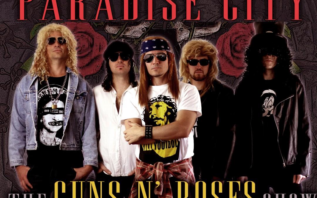 Paradise City ~ Guns & Roses Show